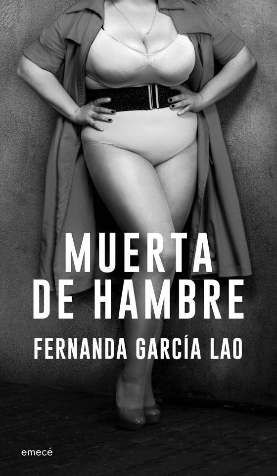 portada_muerta-de-hambre_fernanda-garcia-lao