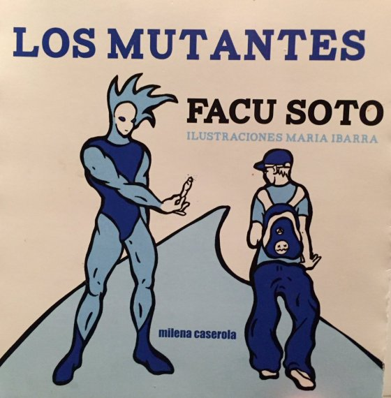 los-mutantes-tapa-facu-soto-milena-caserola